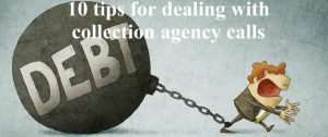 10 Tips Dealing With Collection Agency
